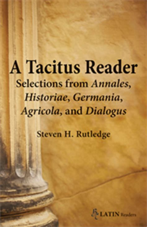 Bolchazy-Carducci: A Tacitus Reader: Selections from