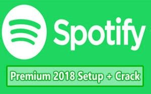 Spotify Premium Crack [2018] for Windows and Mac Free Download