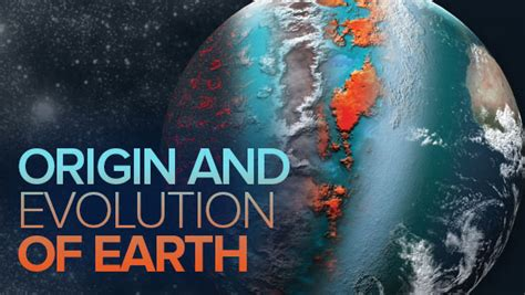 The Origin and Evolution of Earth: From the Big Bang to t