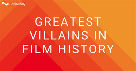 Greatest Villains in Film History - crowdranking