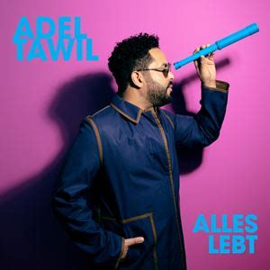 DNA Songtext von Adel Tawil   Songtexte